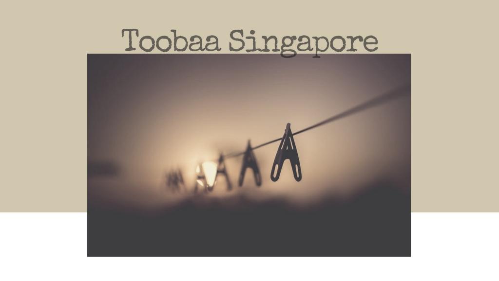 Toobaa Singapore